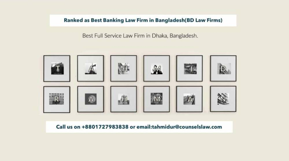 Best Banking Law Firm In Dhaka Bangladesh Tahmidur Rahman