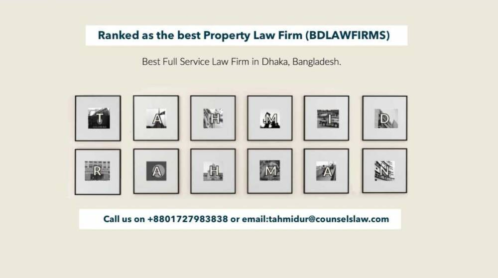 Best Property Law Firm Tahmidur Rahman Law Firm In Dhaka Bangladesh