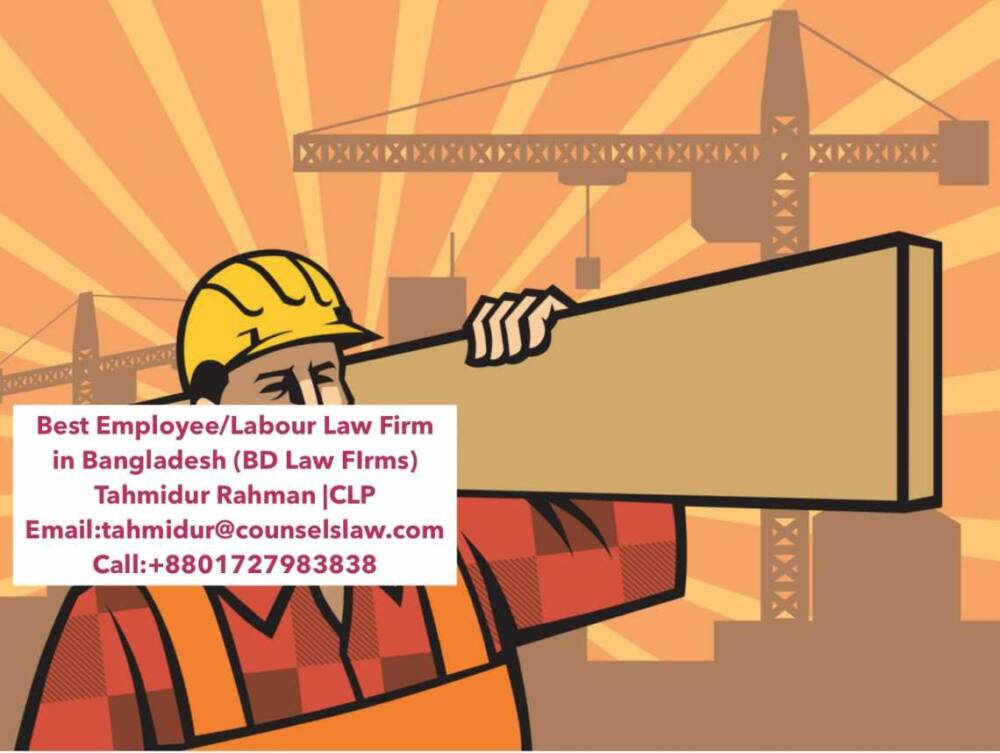 Employee Rights Labour Law In Bangladesh Law Firm In Dhaka
