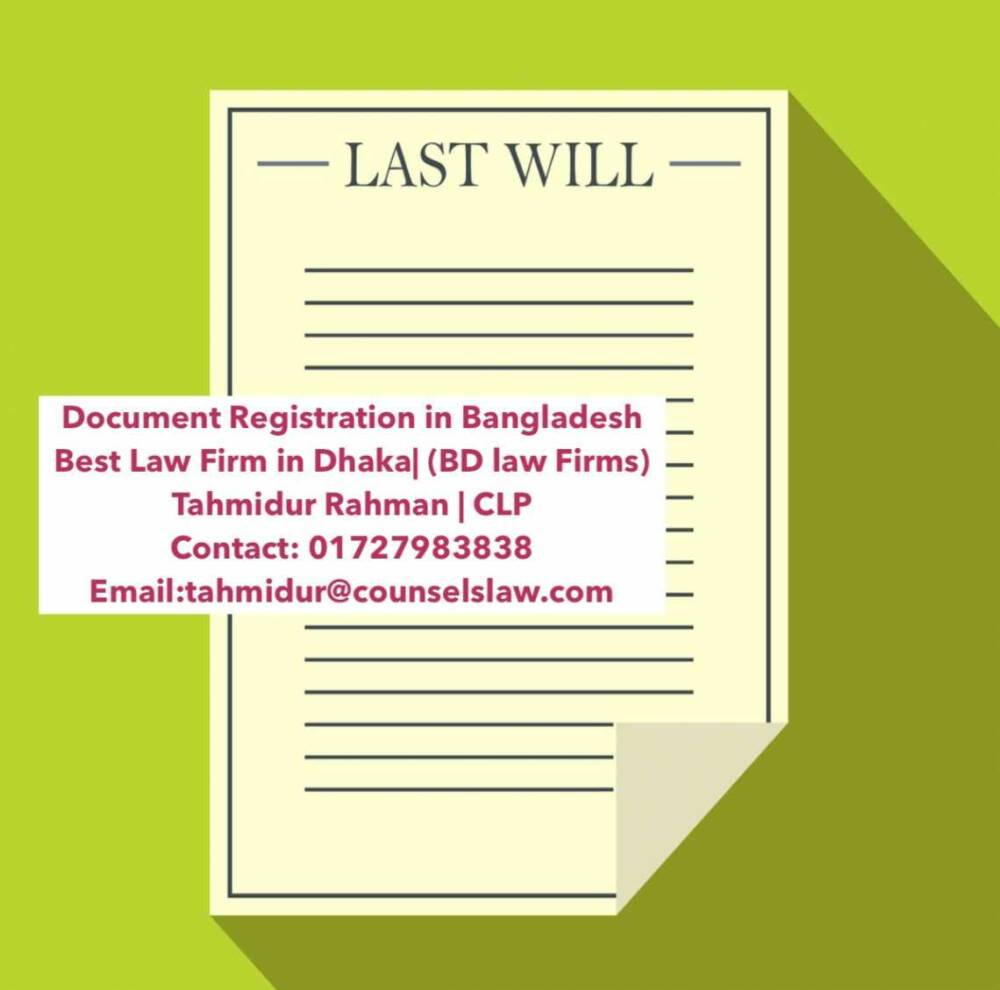 Will Registration Law Firm In Bangladesh Tahmidur Rahman