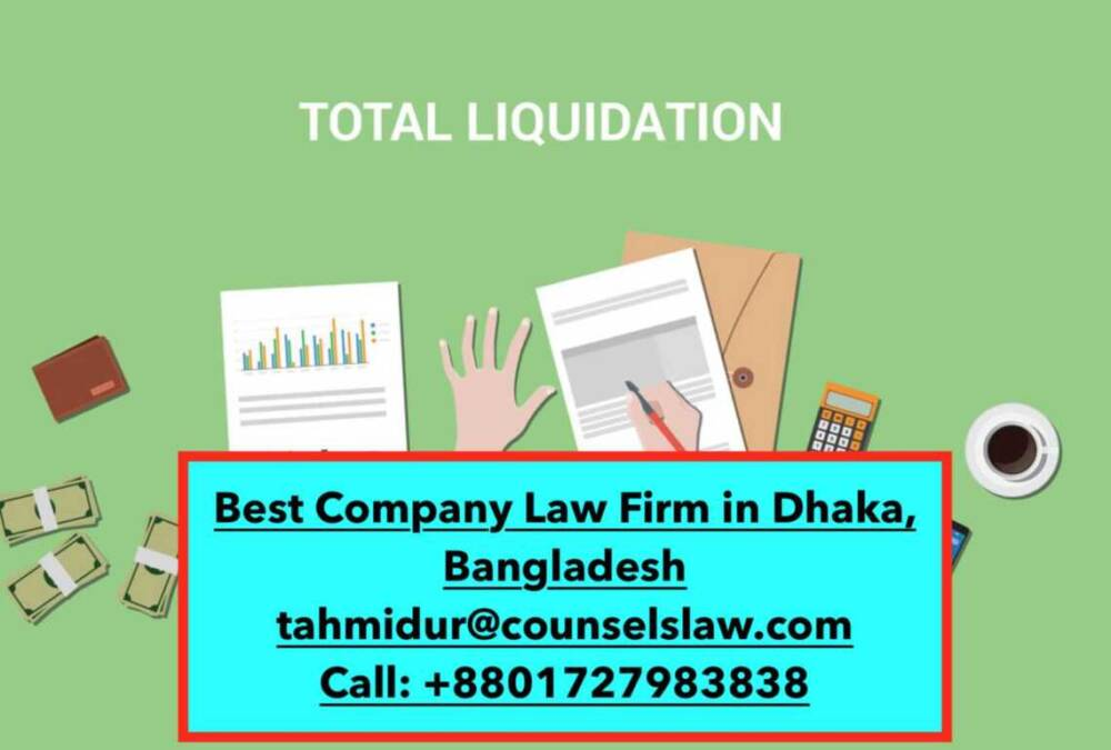 Liquidation or winding up a company in Bangladesh_tahmidur rahman_law firm in bangladesh