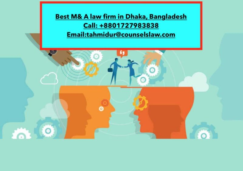 Mergers And Acquisitions In Bangladesh_Best Law Firm In Bangladesh